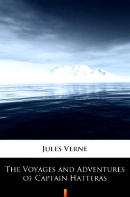 Chomikuj, ebook online The Voyages and Adventures of Captain Hatteras.